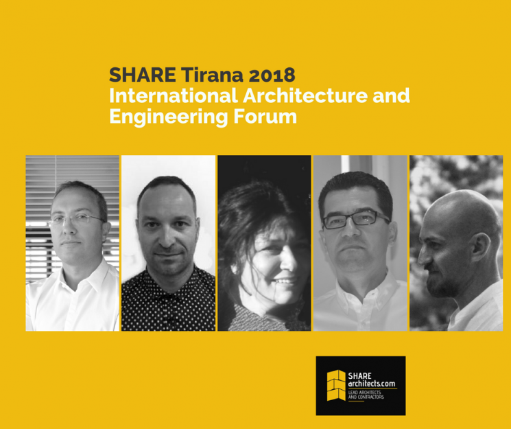 Architectural Excellence and the Most Recent International Awarded Projects at SHARE INTERNATIONAL ARCHITECTURE AND ENGINEERING FORUM 2018 in Tirana